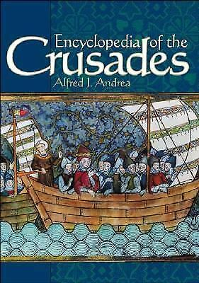 Encyclopedia of the Crusades, Andrea Ph.D., Alfred J., Good Book