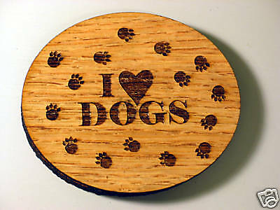 I Love Dogs 3 ¼ x 4 Wood Oval Coaster