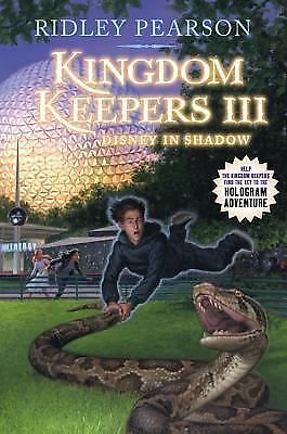 Kingdom Keepers III: Disney in Shadow  Ridley Pearson