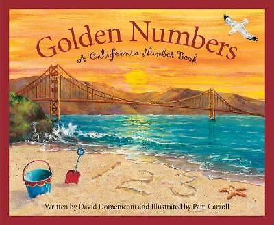 Golden Numbers: A California Number Book (America by the Numbers)  Domeniconi,