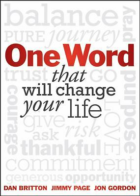One Word that will Change Your Life  Britton, Dan, Page, Jimmy, Gordon, Jon