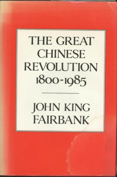 The Great Chinese Revolution by John King Fairbank (...