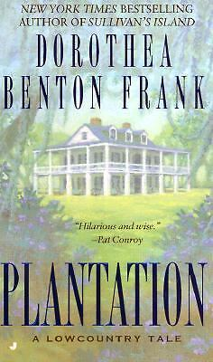 Plantation: A Lowcountry Tale by Frank, Dorothea Benton
