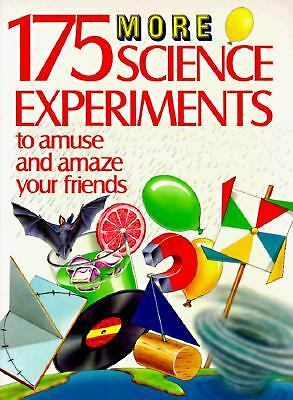 175 More Science Experiments to Amuse and Amaze Your Friends, Taylor, Barbara, P