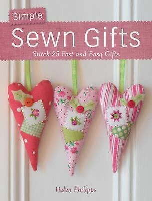 Simple Sewn Gifts  Phillips, Helen