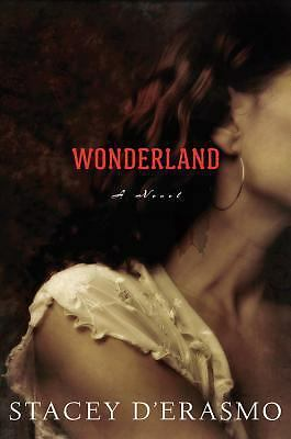 Wonderland, D'Erasmo, Stacey, Good Condition, Book
