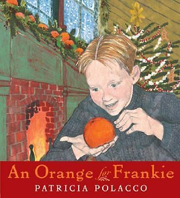 AN Orange for Frankie  Polacco, Patricia