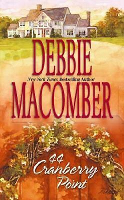 44 Cranberry Point (Cedar Cove, Book 4), Debbie Macomber, Good Condition, Book