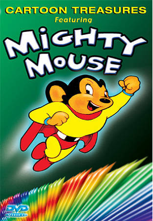 Mighty Mouse by Mighty Mouse