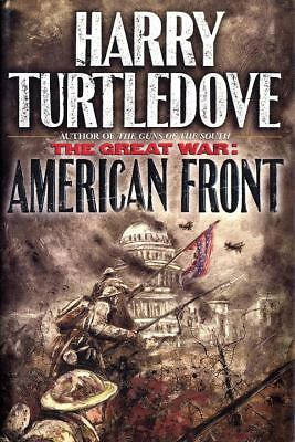 American Front (The Great War, Book 1), Harry Turtledove, Good Condition, Book