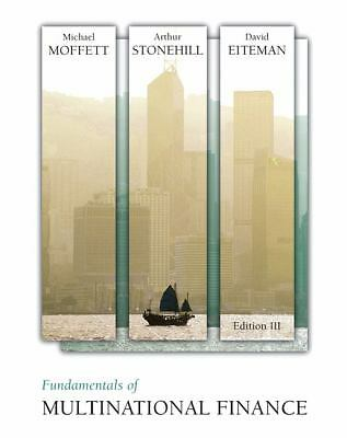 Fundamentals of Multinational Finance (3rd Edition), Eiteman, David K., Stonehil