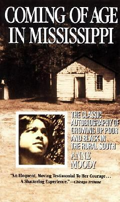 Coming of Age in Mississippi by Moody, Anne