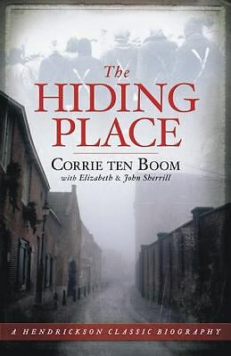The Hiding Place (Hendrickson Classic Biographies)  Corrie Ten Boom