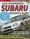 High-Performance Subaru Builder's Guide: Includes the Impreza, Legacy, Forester