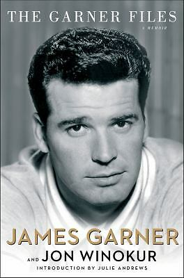 The Garner Files: A Memoir  James Garner, Jon Winokur