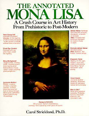 The Annotated Mona Lisa: A Crash Course in Art History from Prehistoric to Post