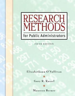 Research Methods for Public Administrators (5th Edition)  O'Sullivan, Elizabeth