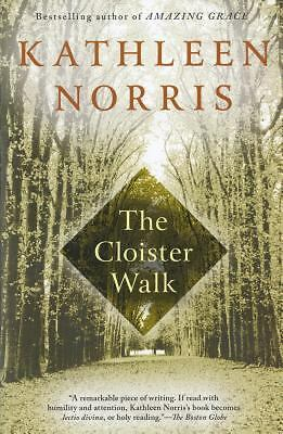The Cloister Walk, Kathleen Norris, Good Condition, Book