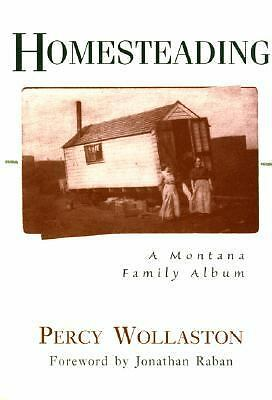 Homesteading  Wollaston, Percy