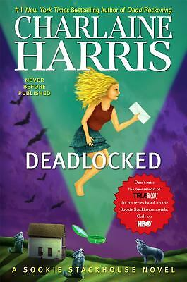 Deadlocked (Sookie Stackhouse/True Blood, Book 12) by Harris, Charlaine