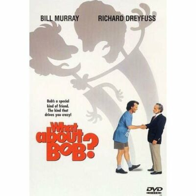 What About Bob? by Bill Murray, Richard Dreyfuss, Julie Hagerty, Charlie Korsmo