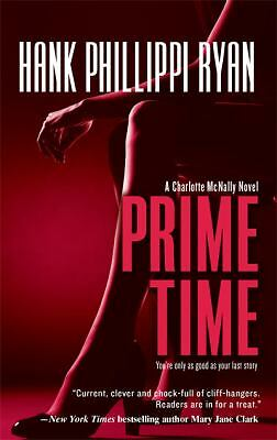 Prime Time (Charlotte Mcnally), Ryan, Hank Phillippi, Good Condition, Book