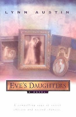 Eve's Daughters by Austin, Lynn