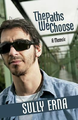 The Paths We Choose by Sully Erna