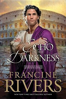 An Echo in the Darkness (Mark of the Lion #2) by Rivers, Francine