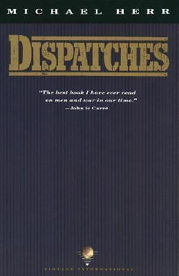 Dispatches  Michael Herr