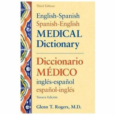 English-Spanish/Spanish-English Medical Dictionary, Glenn T. Rogers, Good Condit