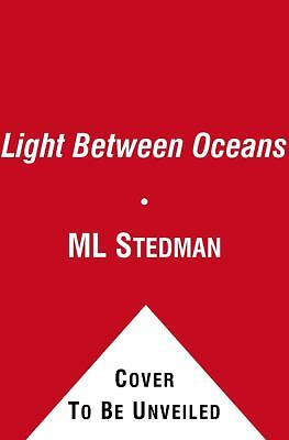 The Light Between Oceans: A Novel  Stedman, ML