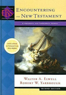 Encountering the New Testament: A Historical and Theological Survey (Encounteri