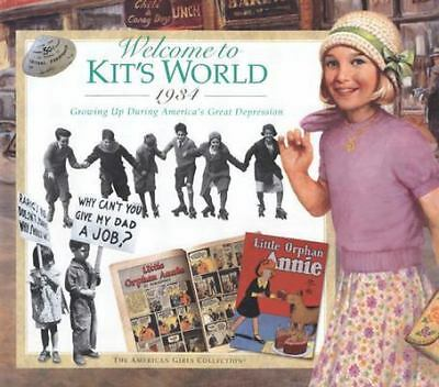Welcome to Kit's World, 1934 : Growing Up During America's Great Depression (Th
