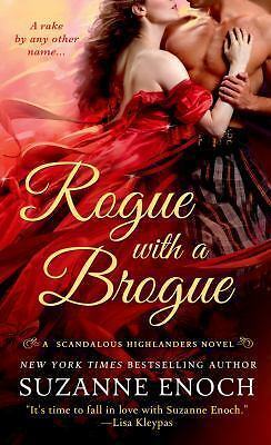 Rogue with a Brogue: A Scandalous Highlanders Novel  Enoch, Suzanne