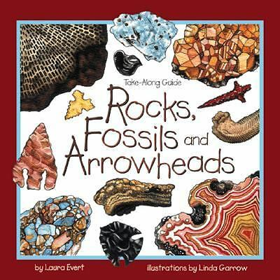 Rocks, Fossils & Arrowheads (Take Along Guides)  Evert, Laura