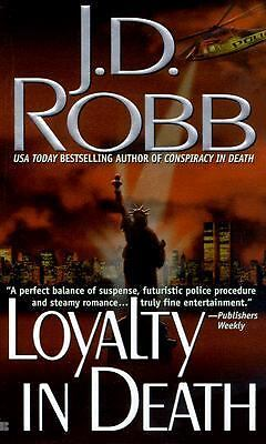 Loyalty in Death, Robb, J. D.