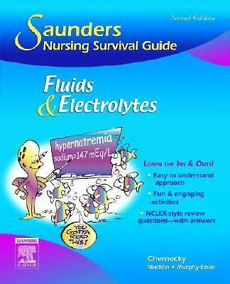 Saunders Nursing Survival Guide: Fluids and Electrolytes by Cynthia C. Cherneck