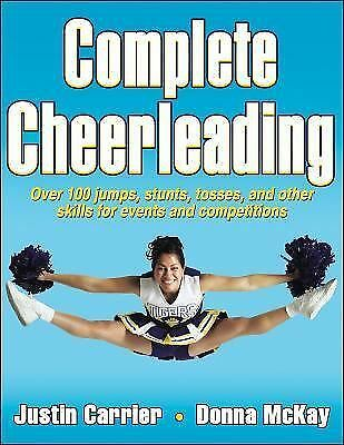 Complete Cheerleading by Carrier, Justin, McKay, Donna
