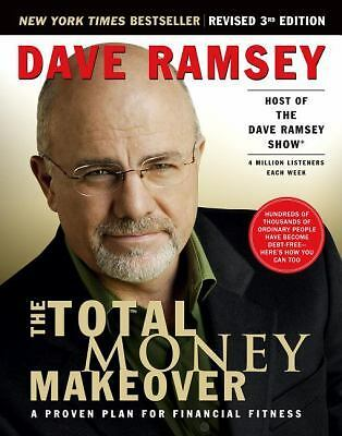 The Total Money Makeover: A Proven Plan for Financial Fitness  Dave Ramsey