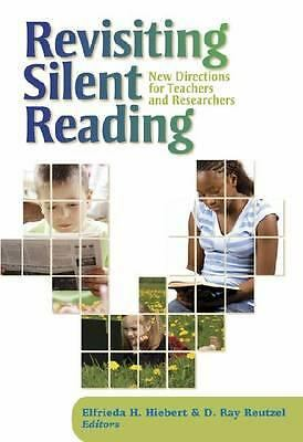 Revisiting Silent Reading: New Directions for Teachers and Researchers  Elfried