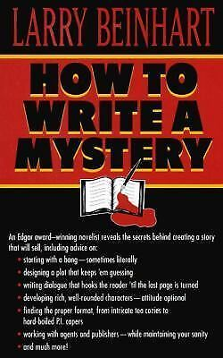 How to Write a Mystery, Beinhart, Larry, Good Condition, Book