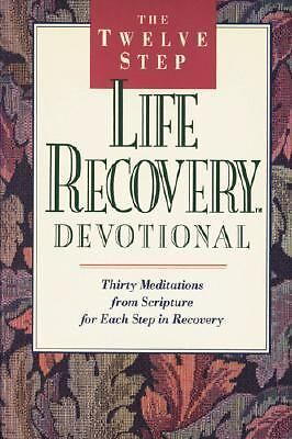 The Twelve Step Life Recovery Devotional, Arterburn, Stephen, Stoop, David