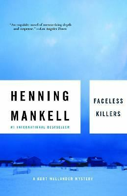 Faceless Killers: The First Kurt Wallander Mystery, Henning Mankell