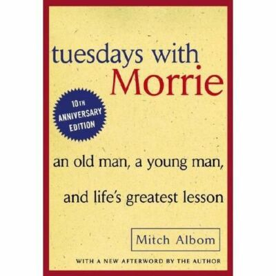 Tuesday with Morrie by Albom, Mitch