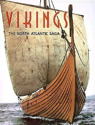 Vikings : The North Atlantic Saga  William W. Fitzhugh