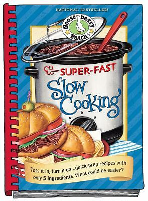 Super Fast Slow Cooking Cookbook (Everyday Cookbook Collection) by Gooseberry P