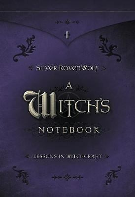 A Witch's Notebook: Lessons in Witchcraft by RavenWolf, Silver