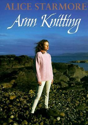 Aran Knitting, Alice Starmore, Good Condition, Book