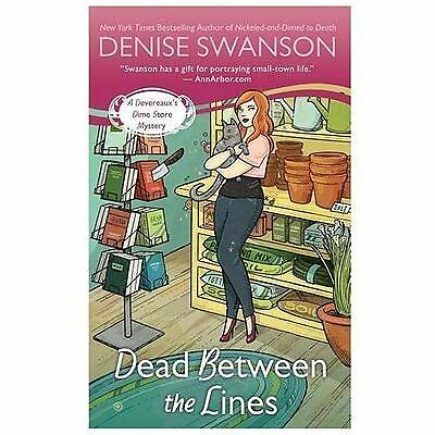 Dead Between the Lines: A Devereaux's Dime Store Mystery by Swanson, Denise